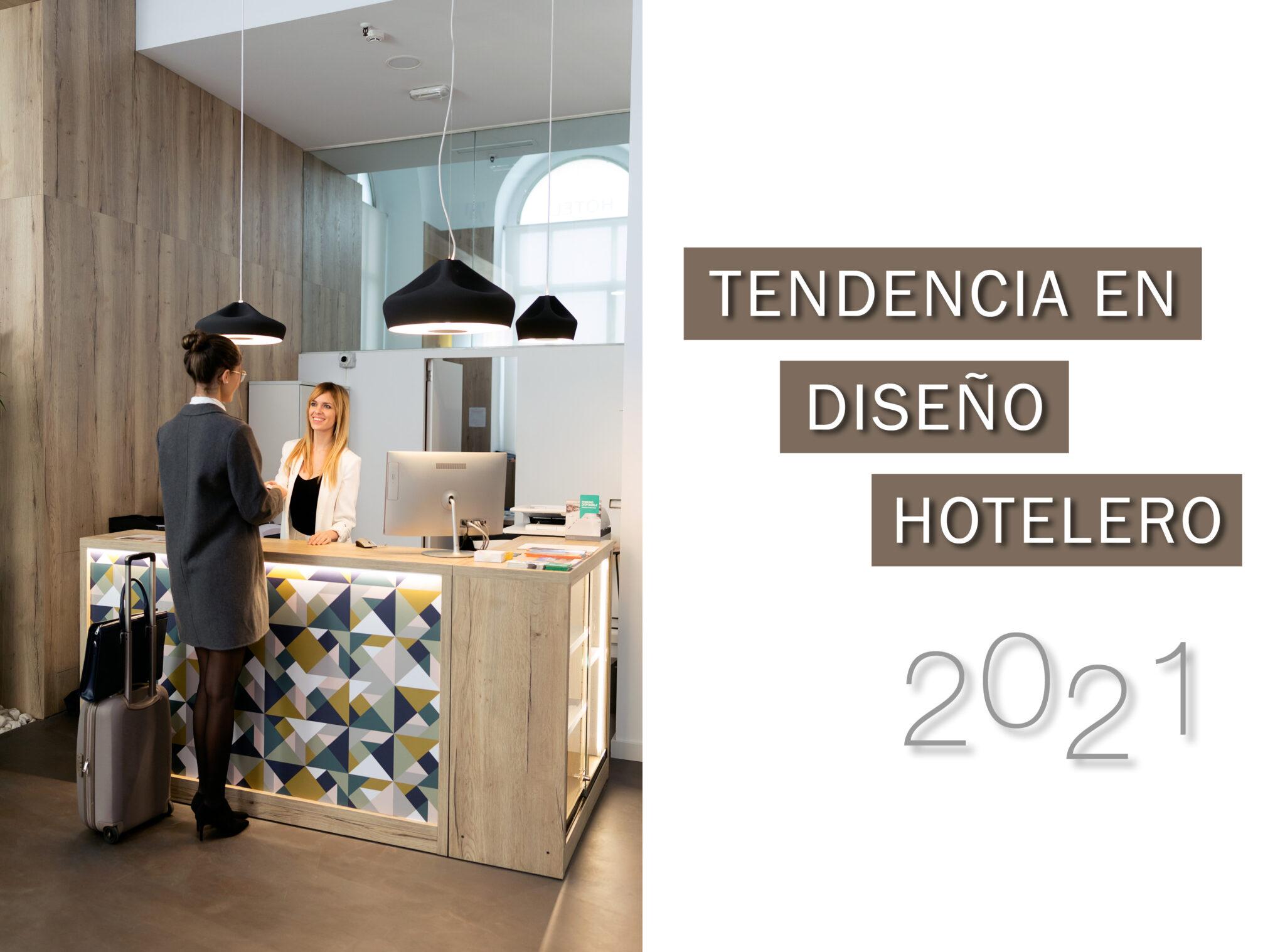 Tendencias en Diseño Hotelero 2021