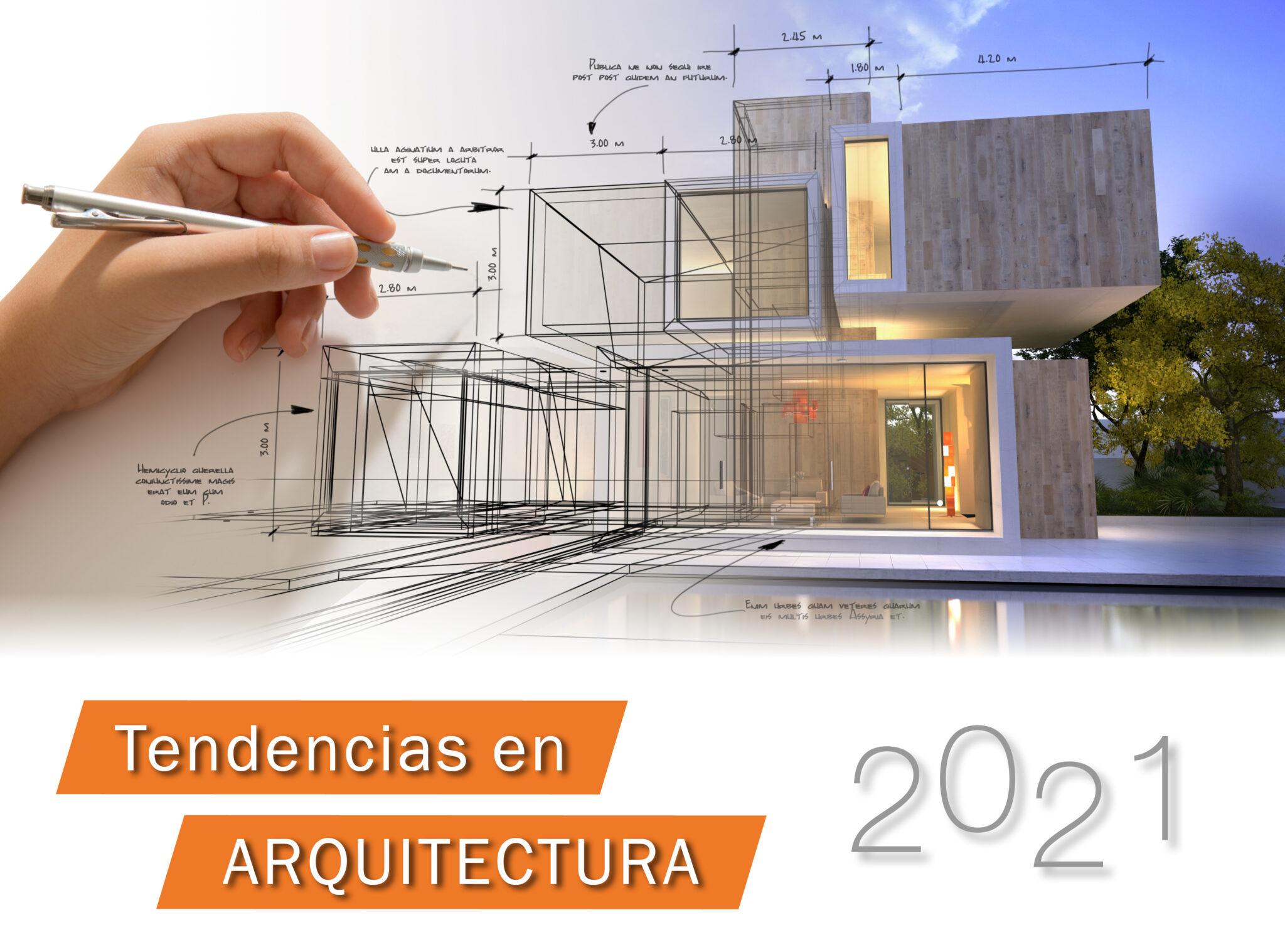 Tendencias en arquitectura para el 2021