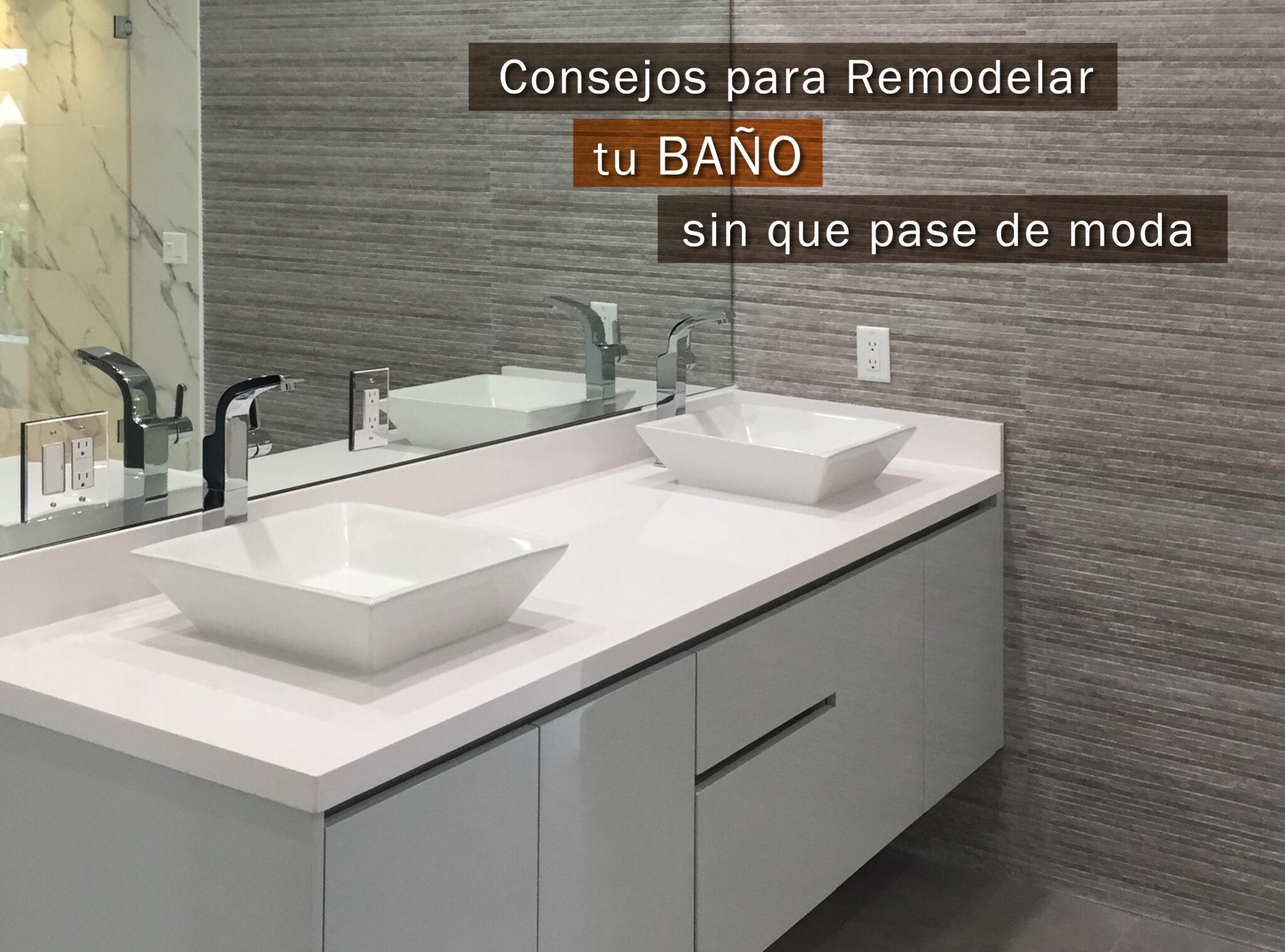 Remodelar el Baño sin que pase de moda