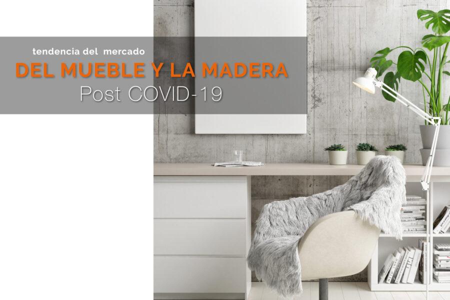 Tendencias del mercado del mueble y la madera a partir del COVID-19